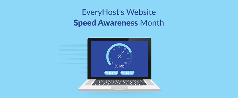 Every Host Website Speed Awareness Month